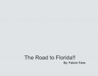 The Road to Florida!!