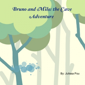 Bruno and Milo: the Cave Adventure