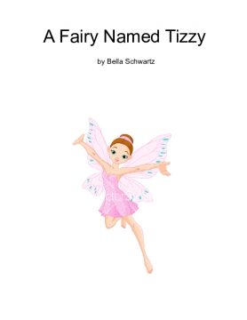 A Fairy Named Tizzy