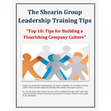 The Shearin Group Leadership Training Top 10 Tips for Building a Flourishing Company Culture