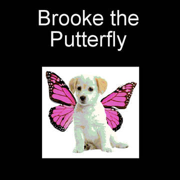 Brooke the Putterfly
