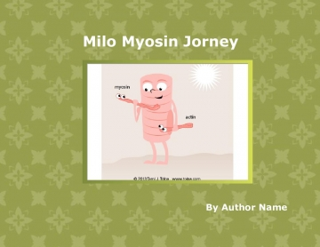 The Milo Myosin Journey