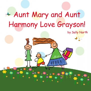 Aunt Mary and Aunt Harmony Love Grayson!