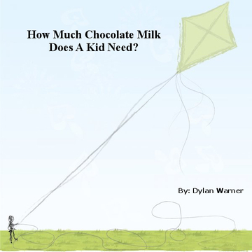 How much chockolate milk does a kid need