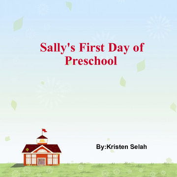 Sally's First Day of Preschool