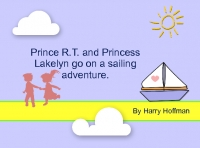 Prince R.T. and Princess Lakelyn on a sailing adventure.