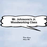 Mr Johnson's Jr. Woodworkers