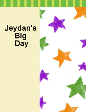 Jeydan's Big Day