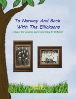 To Norway and Back With The Ellicksons