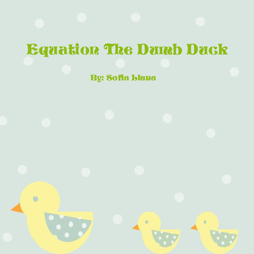 Equation The Dumb Duck