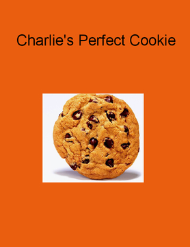 Charlie's Perfect Cookie