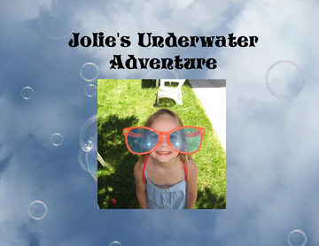 Jolie's Underwater Adventure