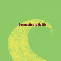 Gymnastics Is My Life