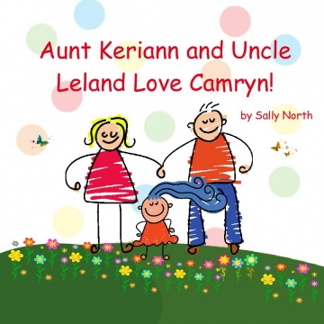 Aunt Keriann and Uncle Leland Love Camryn