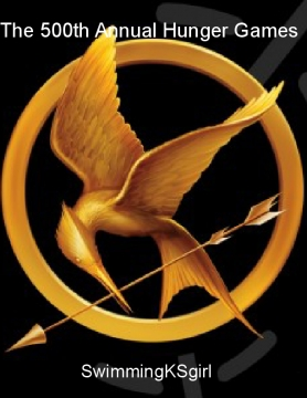 The 500th Annual Hunger Games
