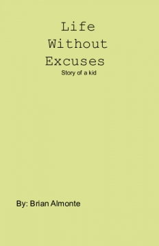 Life without Excuses