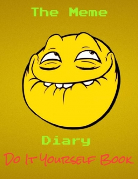 The Meme Diary Do It Yourself book