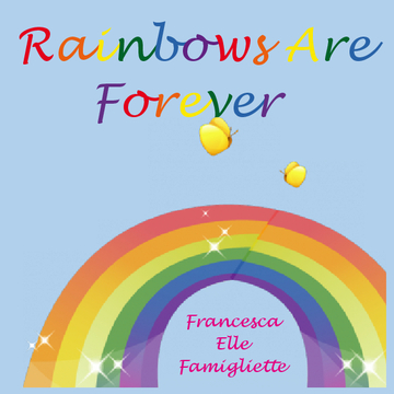 Rainbows Are Forever