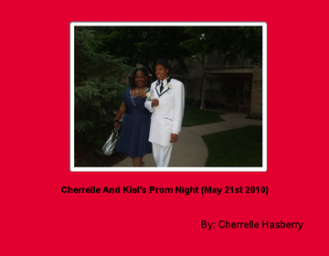 Cherrelle And Kiel's Prom Night (May 21st 2010)