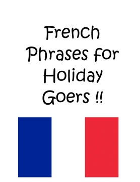 French Phrases for Holiday Goers