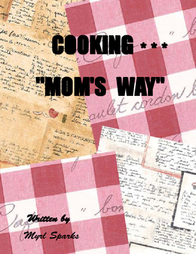 Cooking Mom's Way