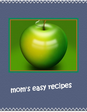 mom's easy recipes