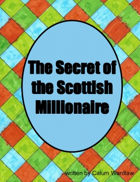 The Secret of the Scottish Millionaire