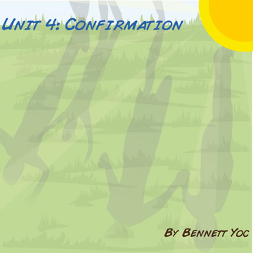 Unit 4: Confirmation