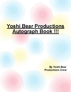 Yoshi Bear Productions Autograph Book
