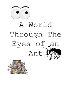 A World Through the Eyes of an Ant