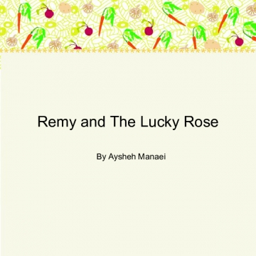 Remy and The Lucky Rose