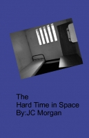 The Hard Time in Space