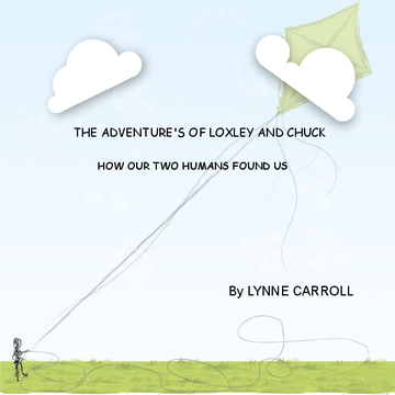 The Adventure's of Loxley and Chuck