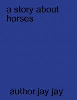A story about two horses