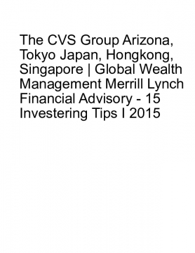 The CVS Group Arizona, Tokyo Japan, Hongkong, Singapore | Global Wealth Management Merrill Lynch Financial Advisory
