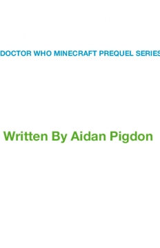Doctor Who Minecraft Prequel Series