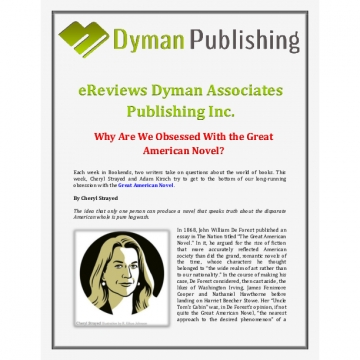eReviews Dyman Associates Publishing Inc: Why Are We Obsessed With the Great American Novel?
