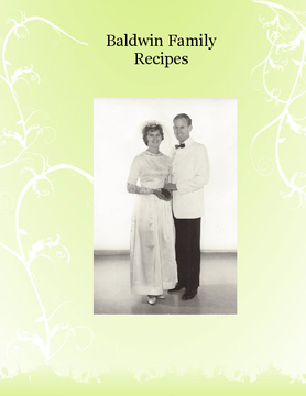 Baldwin Family Memories and Recipes