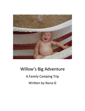 Willow's Big Adventure