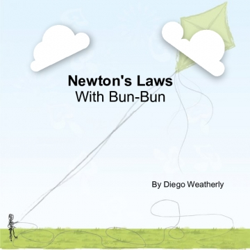 Newton's Laws with Bun-Bun