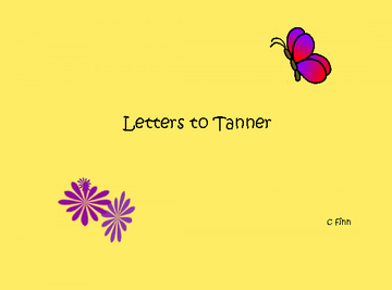 Letters to Tanner