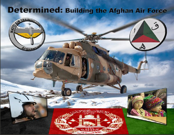 Determined: Building the Afghan Air Force