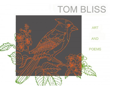Tom Bliss - Art and Poems