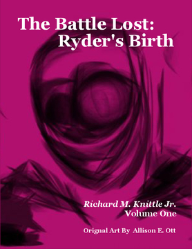 The Battle Lost: Ryder's Birth