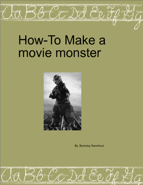 How to make a movie monster
