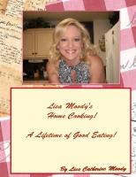 Lisa Moody's Home Cooking!
