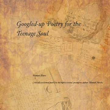 Googled-up Poetry for the Teenage Soul