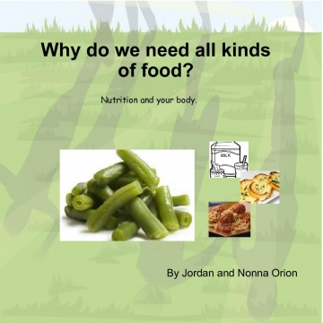 Why do we need all kinds of food?