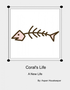 Coral's Life