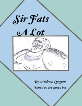 Sir Fats A Lot